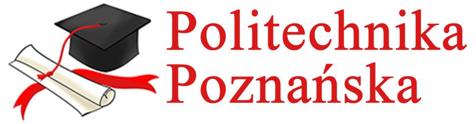 Politechnika Poznańska  – pomoc w pisaniu pracach magisterskich, licencjackich i inżynierskich